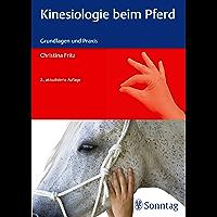 Kinesiologie beim Pferd: Grundlagen und Praxis (German Edition)