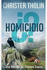 ¿Homicidio?: Una Novela de Crimen Sueco (Stockholm Sleuth Series nº 3) (Spanish Edition) Kindle Edition