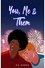 You, Me & Them: (A Gay Love Story) Kindle Edition