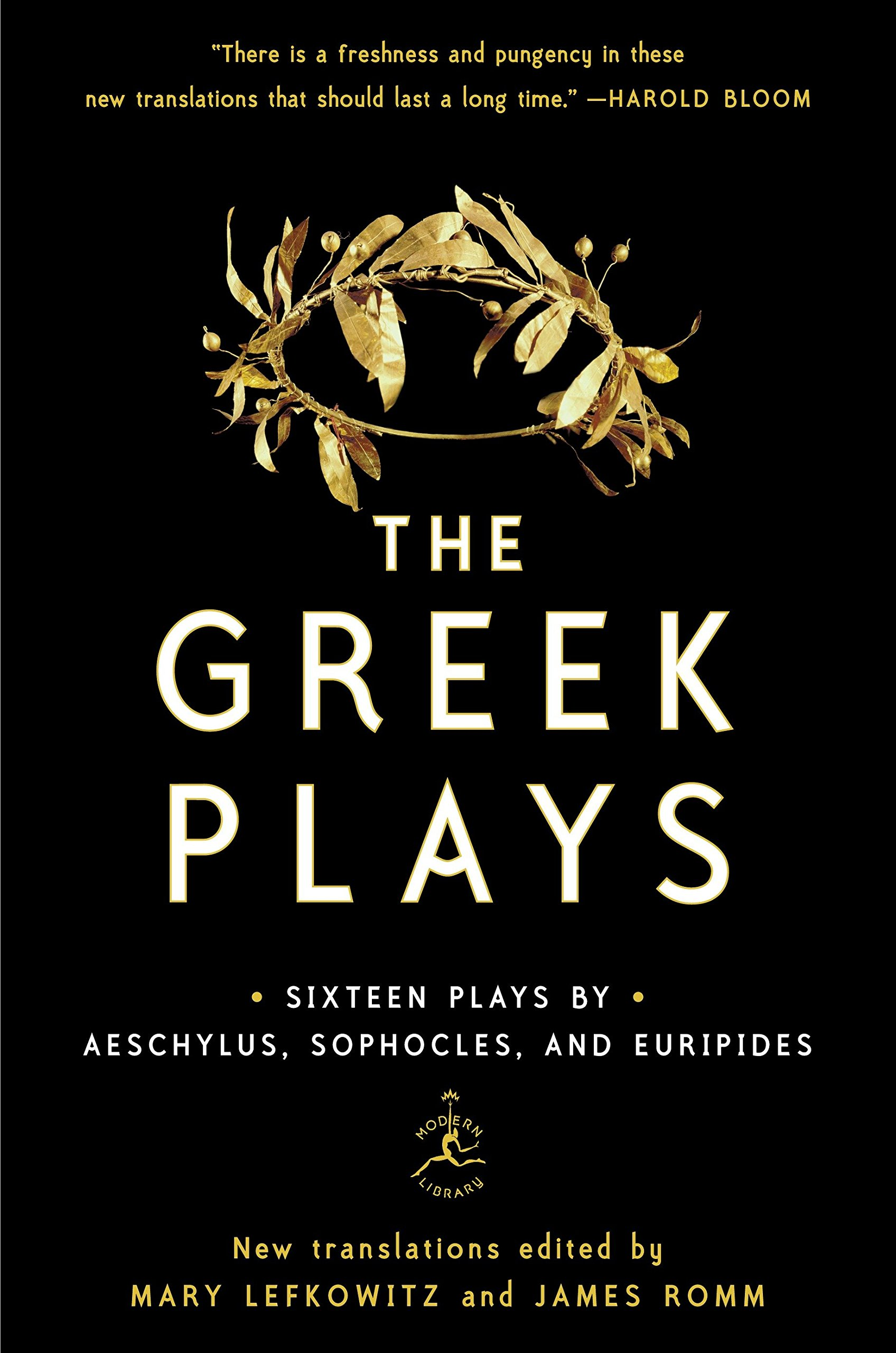 The Greek Plays: Sixteen Plays by Aeschylus Sophocles and Euripides (Modern Library Classics)