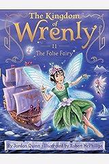 The False Fairy (The Kingdom of Wrenly Book 11) Kindle Edition