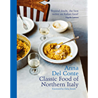 The Classic Food of Northern Italy