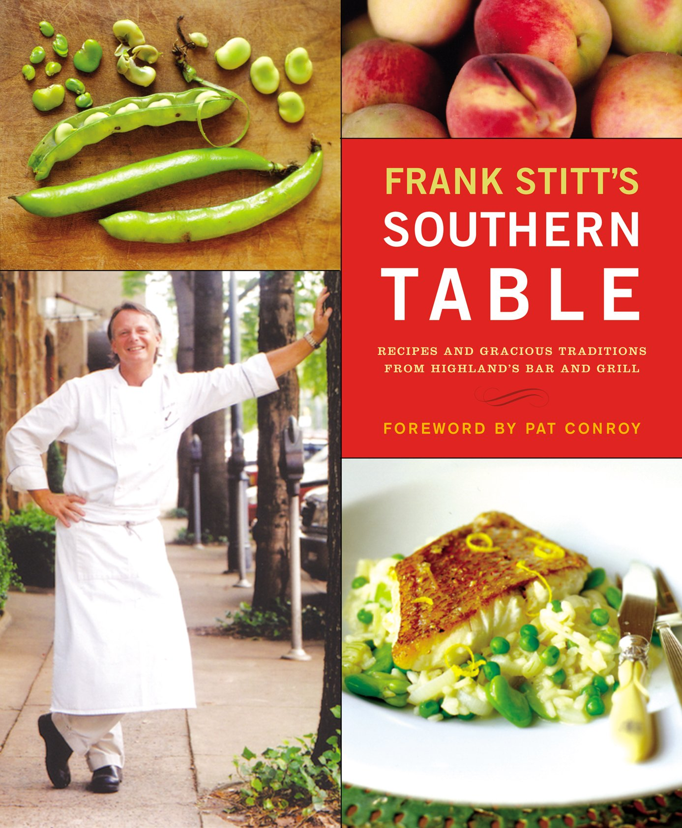 Frank stitts southern table frank stitt christopher hirsheimer frank stitts southern table frank stitt christopher hirsheimer pat conroy 0791243652469 amazon books forumfinder Images