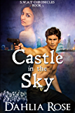 Castle In The Sky : S.W.A.T Chronicles Book 5