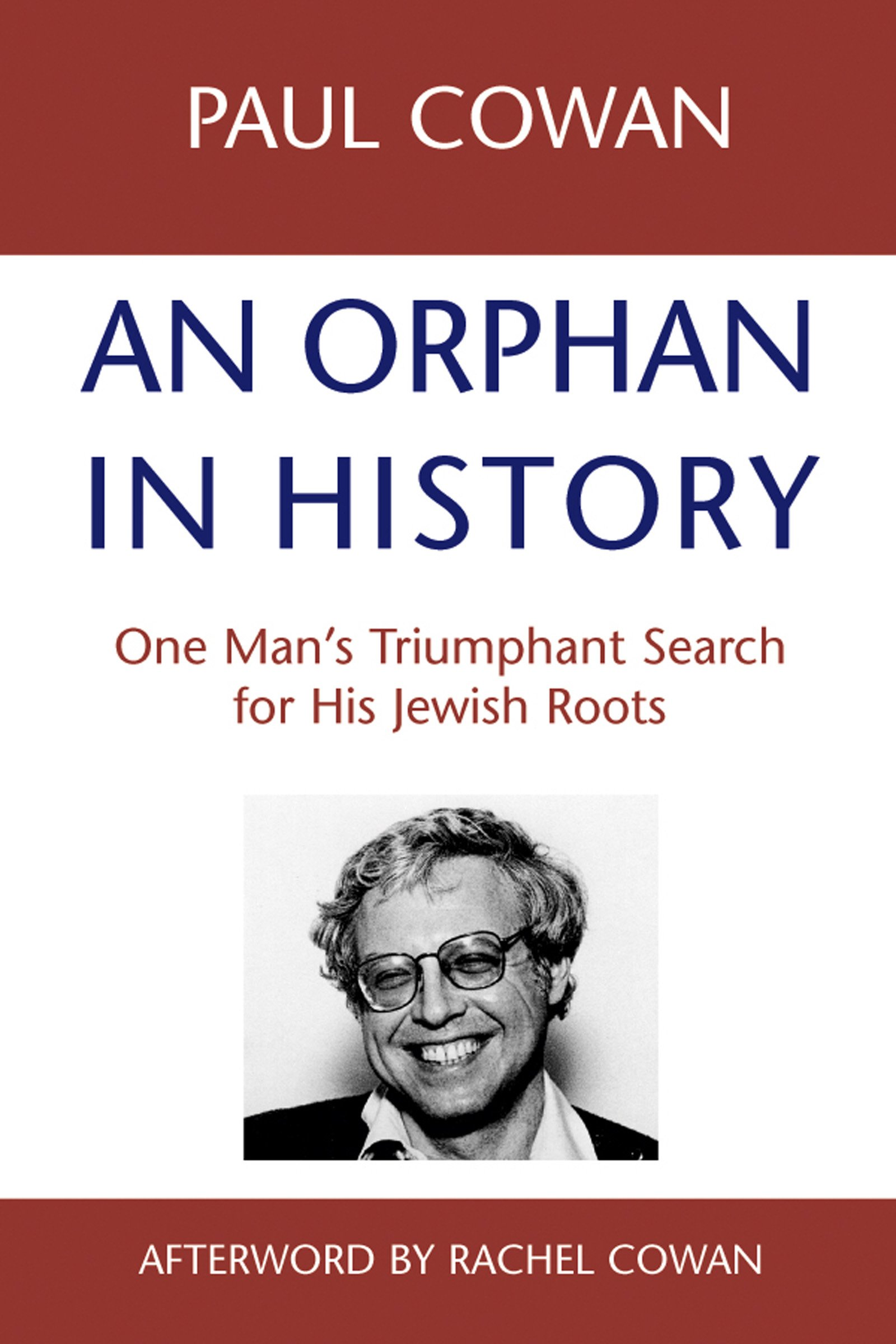 An Orphan in History: One Man's Triumphant Search for His Jewish Roots pdf epub