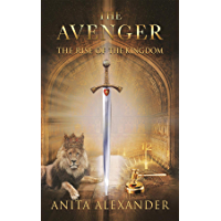 The Avenger: The Rise of the Kingdom (English Edition)