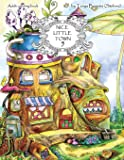 Nice Little Town: Adult Coloring Book (Stress Relieving Coloring Pages, Coloring Book for Relaxation): Volume 5
