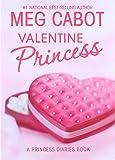 Valentine Princess (A Princess Diaries Book, Vol. 4-1/4)