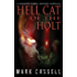 Hell Cat of the Holt (a novella): supernatural horror in the Shadow Fabric mythos