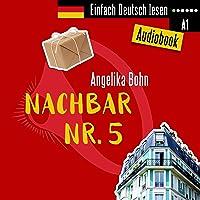 Nachbar Nr. 5. Kurzgeschichten - Niveau: sehr leicht: Einfach Deutsch lesen