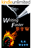 Writing Faster FTW