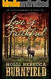 Love is Faithful (The Rock Creek Series Book 2)