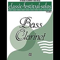 Classic Festival Solos - B-flat Bass Clarinet, Volume 2: B-flat Bass Clarinet Part book cover