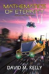 Mathematics Of Eternity: Joe Ballen, Book One Kindle Edition