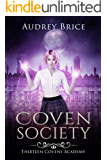 Thirteen Covens Academy: Coven Society