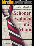 Schöner wohnen mit Mann: der erste Sauerland-Wohlfühl-Roman