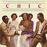 Les Plus Grands Succes De Chic: Chic's Greatest Hits