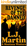 Revenge Of The Damned (The Montana Series)