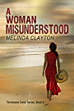 A Woman Misunderstood (Tennessee Delta Series Book 2)