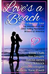 Love's a Beach: Stories of Summer Love by Members of the Ohio Valley Romance Writers of America Kindle Edition