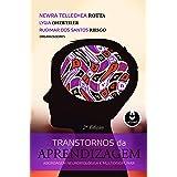 Transtornos da Aprendizagem: Abordagem Neurobiológica e Multidisciplinar