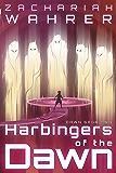 Harbingers of the Dawn (Dawn Saga Book 2)