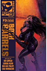 Shotgun Honey Presents: Both Barrels Kindle Edition