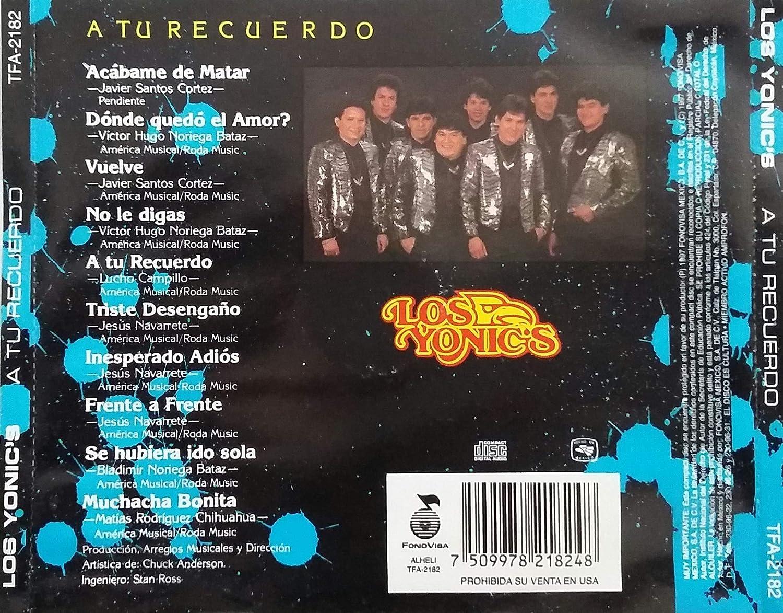 LOS YONICS - LOS YONICS - A TU RECUERDO (FONOVISA MEXICO - ECONOLINEA)  - Amazon.com Music