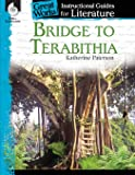 Bridge to Terabithia: An Instructional Guide for Literature - Novel Study Guide for 4th-8th Grade Literature with Close…