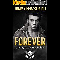 Forever – Solange wir uns halten