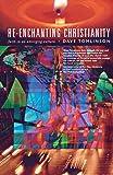 Re-enchanting Christianity