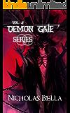 Demon Gate Series Volume Three: Episodes: Chance, Havoc and Mayhem