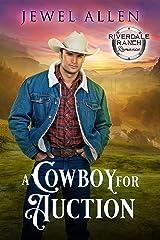 A Cowboy for Auction (Riverdale Ranch Romance Book 2) Kindle Edition