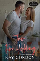 Two For Holding (425 Madison Avenue Book 4) Kindle Edition