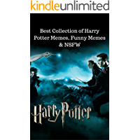 Harry Potter: Best Collection of Harry Potter Memes, Funny Memes & NSFW (English Edition)