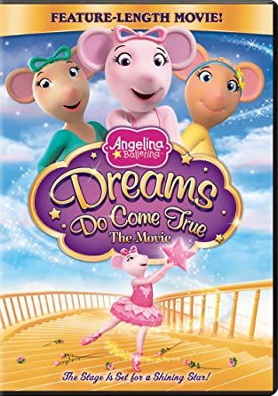 Angelina Ballerina: Dreams Do Come True   The Movie