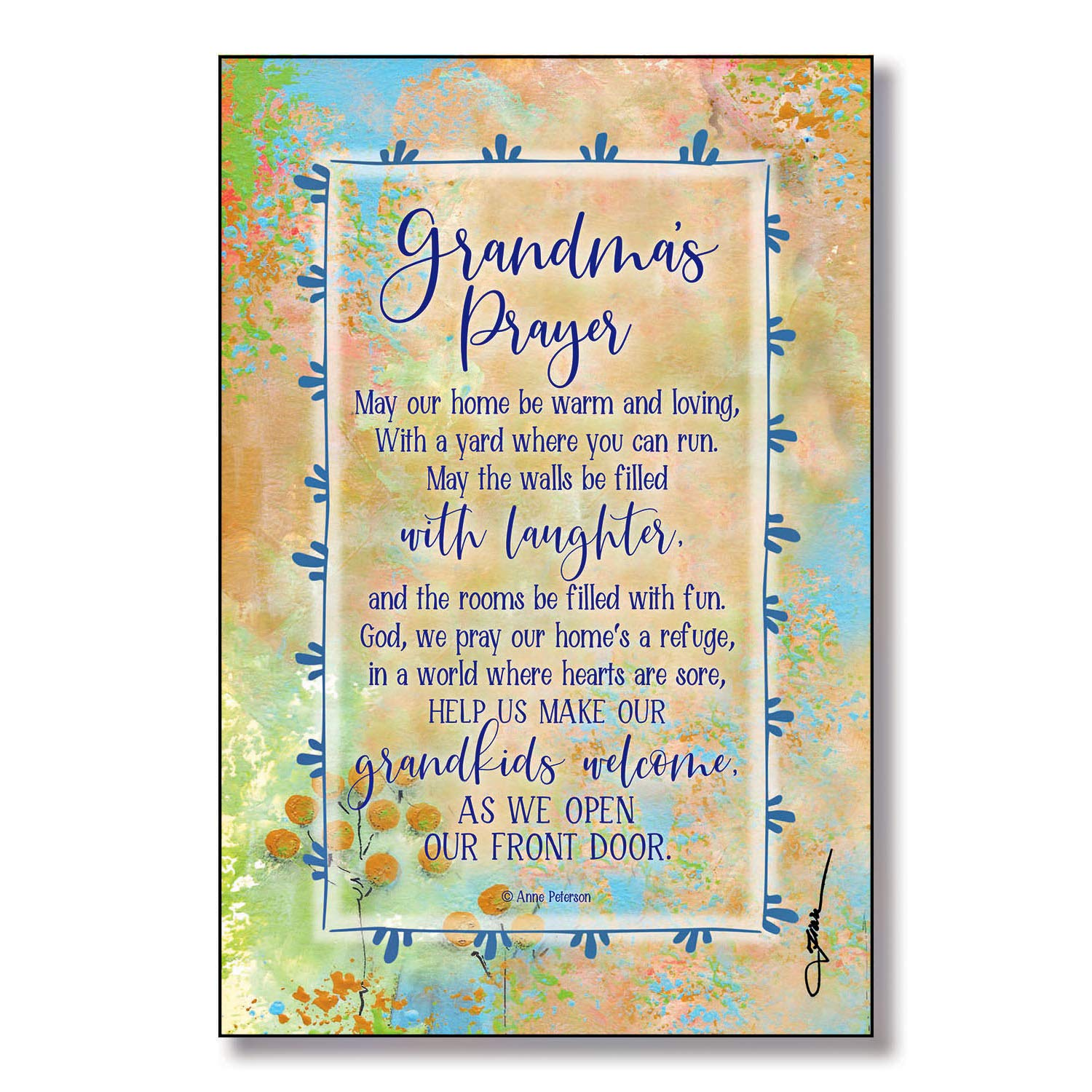 Easel /& Hanging Hook Classic Vertical Frame Wall /& Tabletop Decoration May Our Home be Warm and Loving Grandmas Prayer Wood Plaque with Inspiring Quotes 6x9 with a Yard Where You can Run