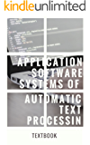 Application Software Systems Of Automatic Text Processing