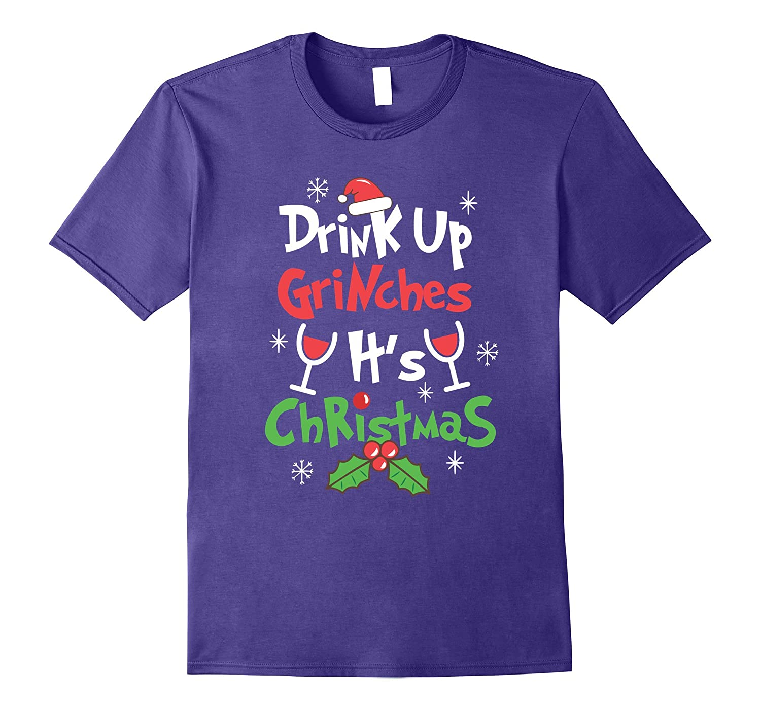 Funny Christmas Shirt - Drink Up Grinches t shirts-FL