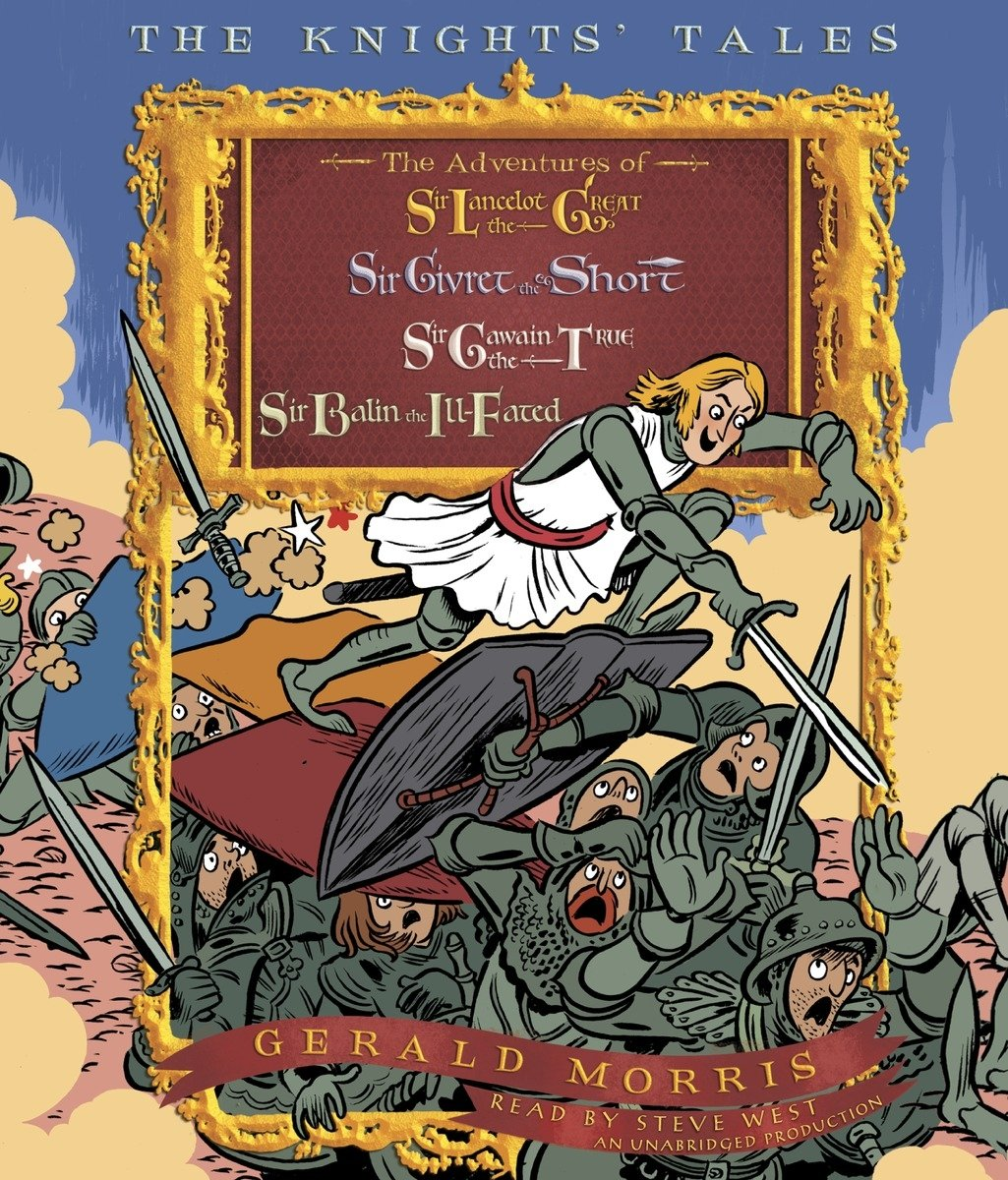 The Adventures of Sir Gawain the True (The Knights Tales, Book 3)