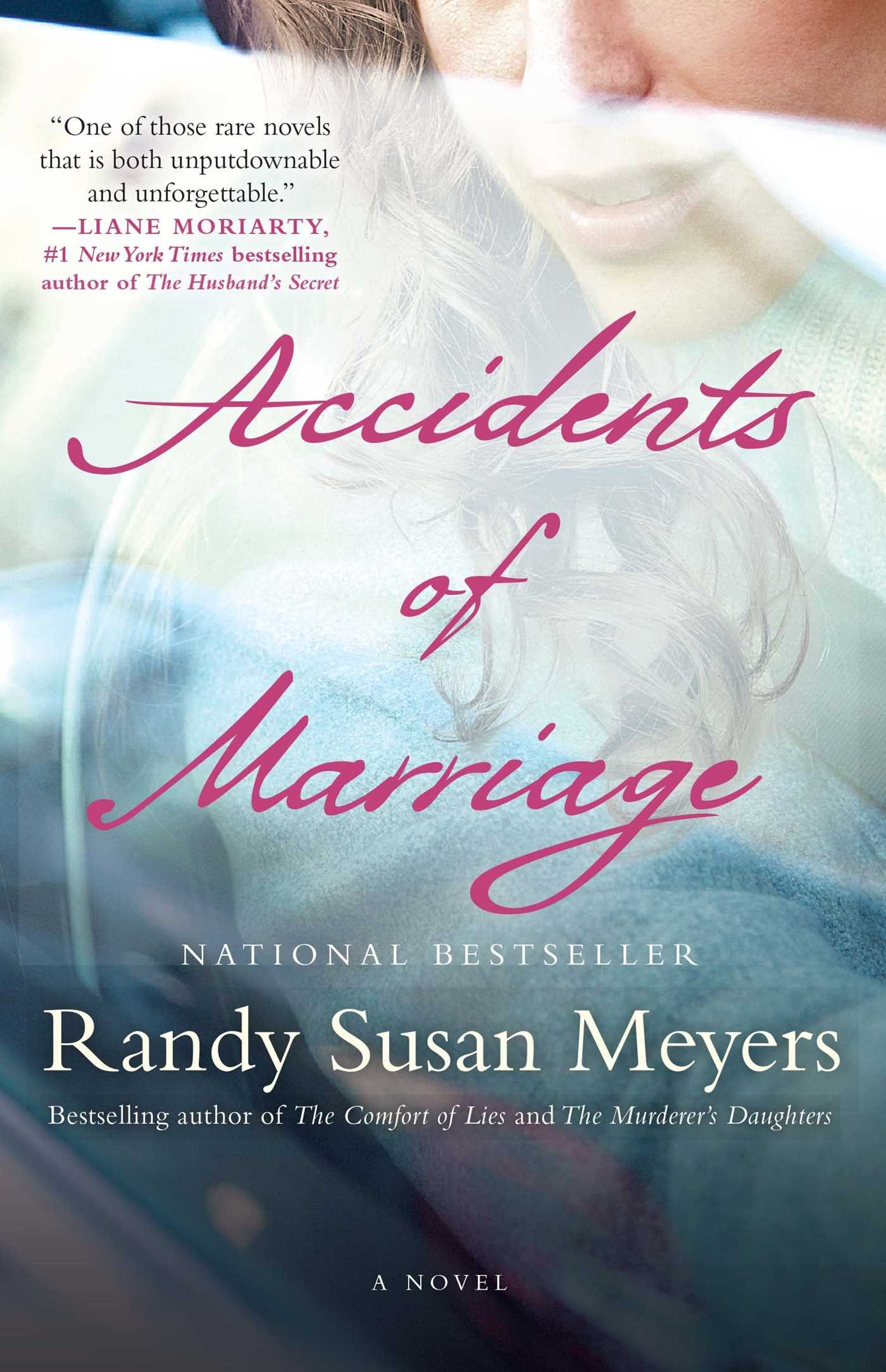 Accidents Of Marriage: A Novel: Randy Susan Meyers: 9781451673050:  Amazon: Books
