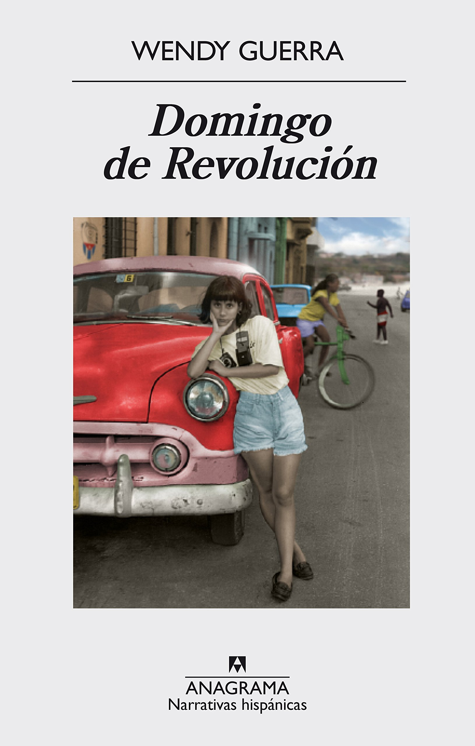 Domingo de Revolucion (Spanish Edition): Wendy Guerra: 9788433998101: Amazon.com: Books