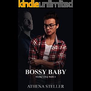 Bossy Baby: Daddy's Boy Book 4