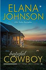 Hopeful Cowboy: A Mulbury Boys Novel (Hope Eternal Ranch Romance Book 1) Kindle Edition