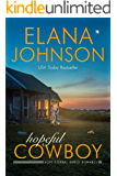 Hopeful Cowboy: A Mulbury Boys Novel (Hope Eternal Ranch Romance Book 1)