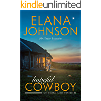 Hopeful Cowboy: A Mulbury Boys Novel (Hope Eternal Ranch Romance Book 1)