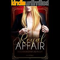 Royal Affair - Zwischen Begierde und Pflicht: Gay Romance