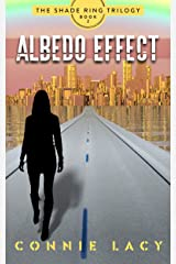 Albedo Effect, Book 2 of The Shade Ring Trilogy Kindle Edition
