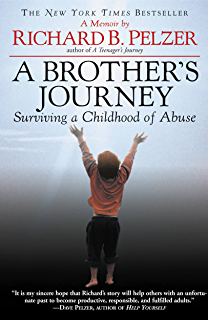 A Brothers Journey: Surviving a Childhood of Abuse