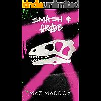 Smash & Grab: RELIC #1